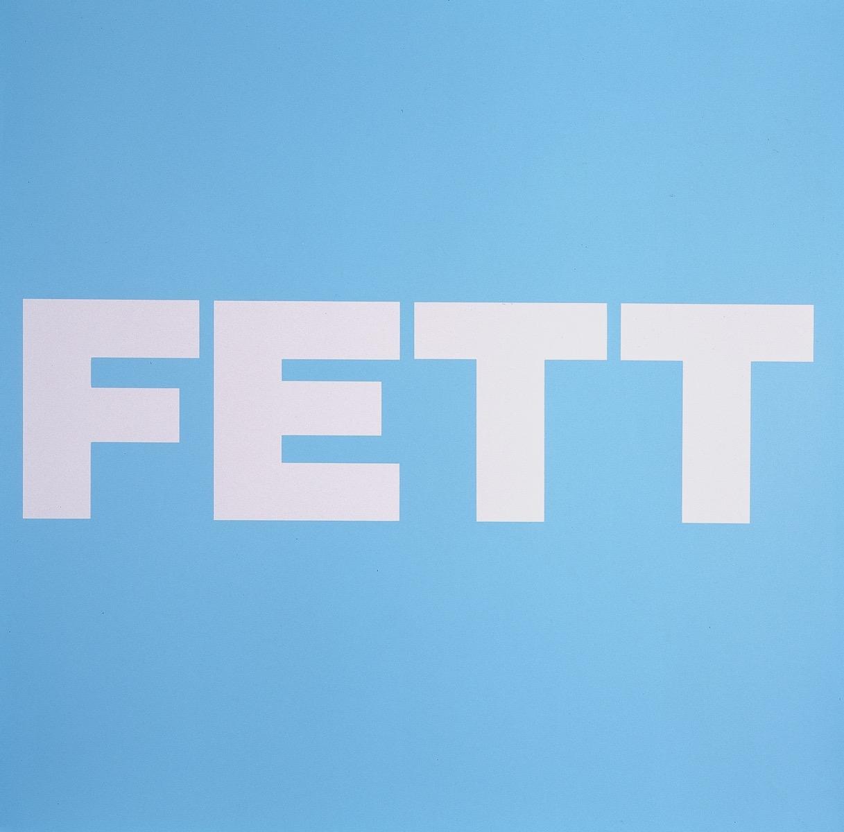 FETT, BLAU | Affirmation tut gut | Angelika Beuler | 1992