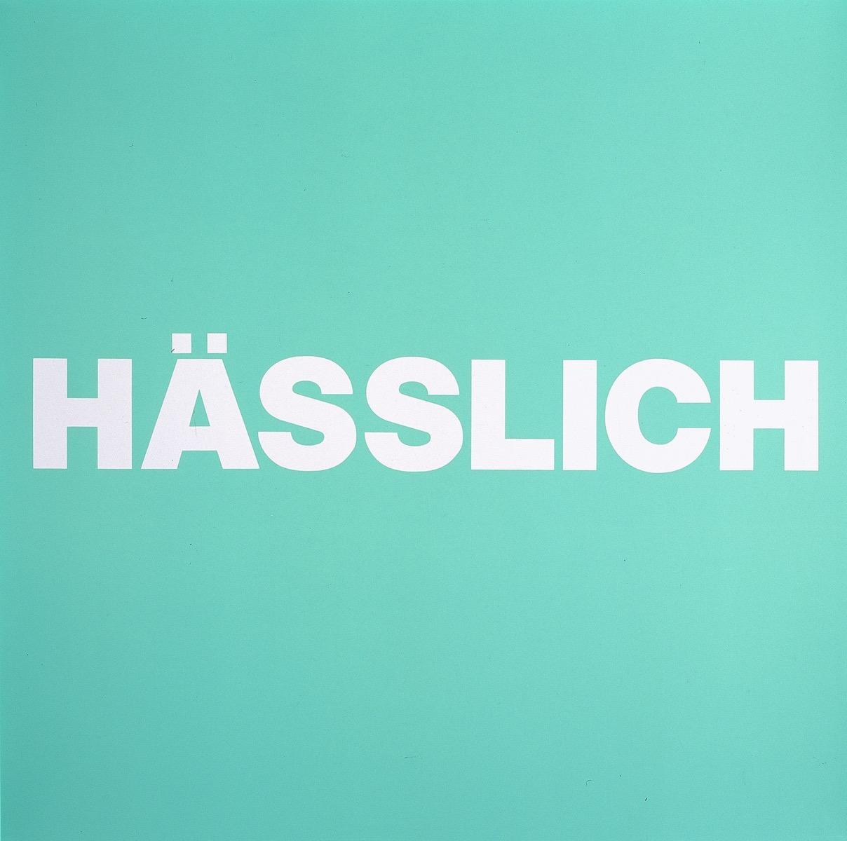 HÄSSLICH, GRÜN | Affirmation tut gut | Angelika Beuler | 1992