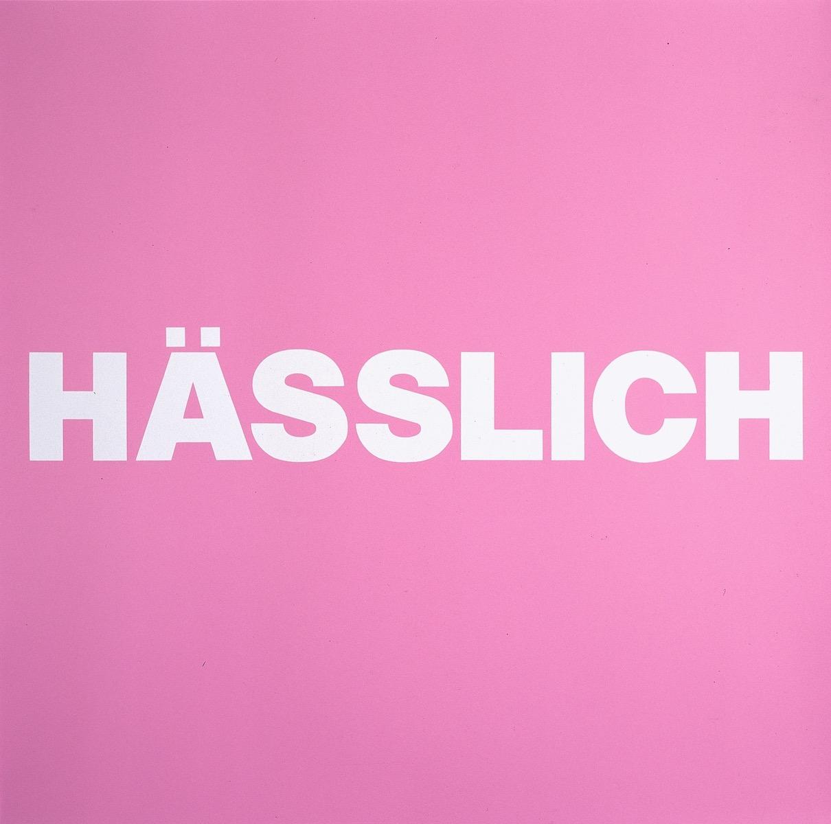 HÄSSLICH, ROSA | Affirmation tut gut | Angelika Beuler | 1992
