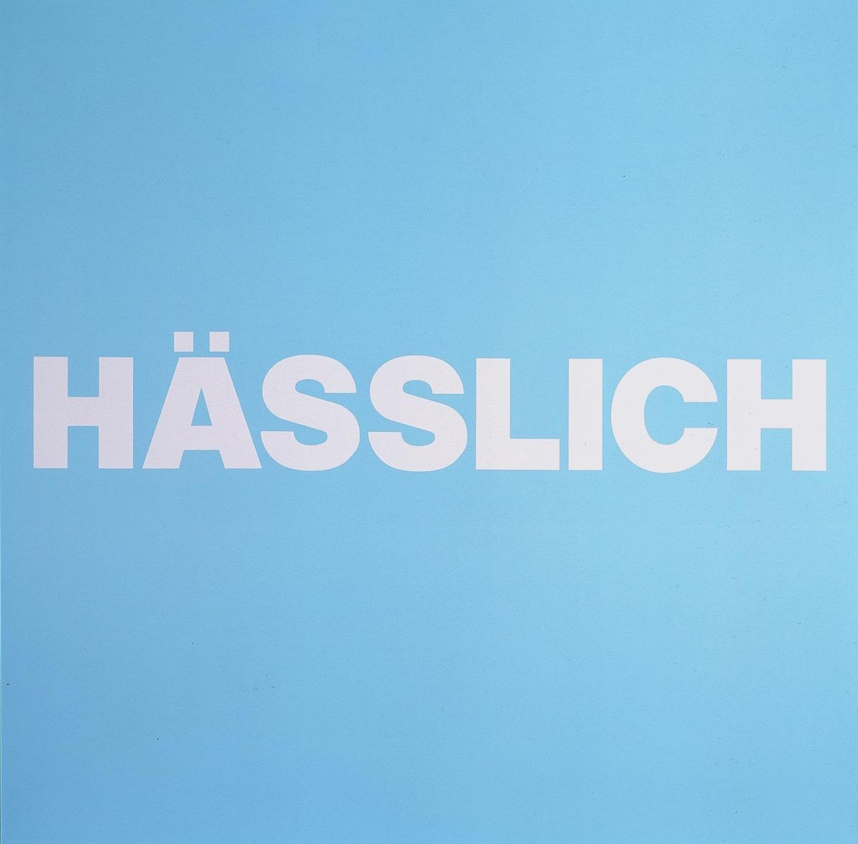 HÄSSLICH, BLAU | Affirmation tut gut | Angelika Beuler | 1992